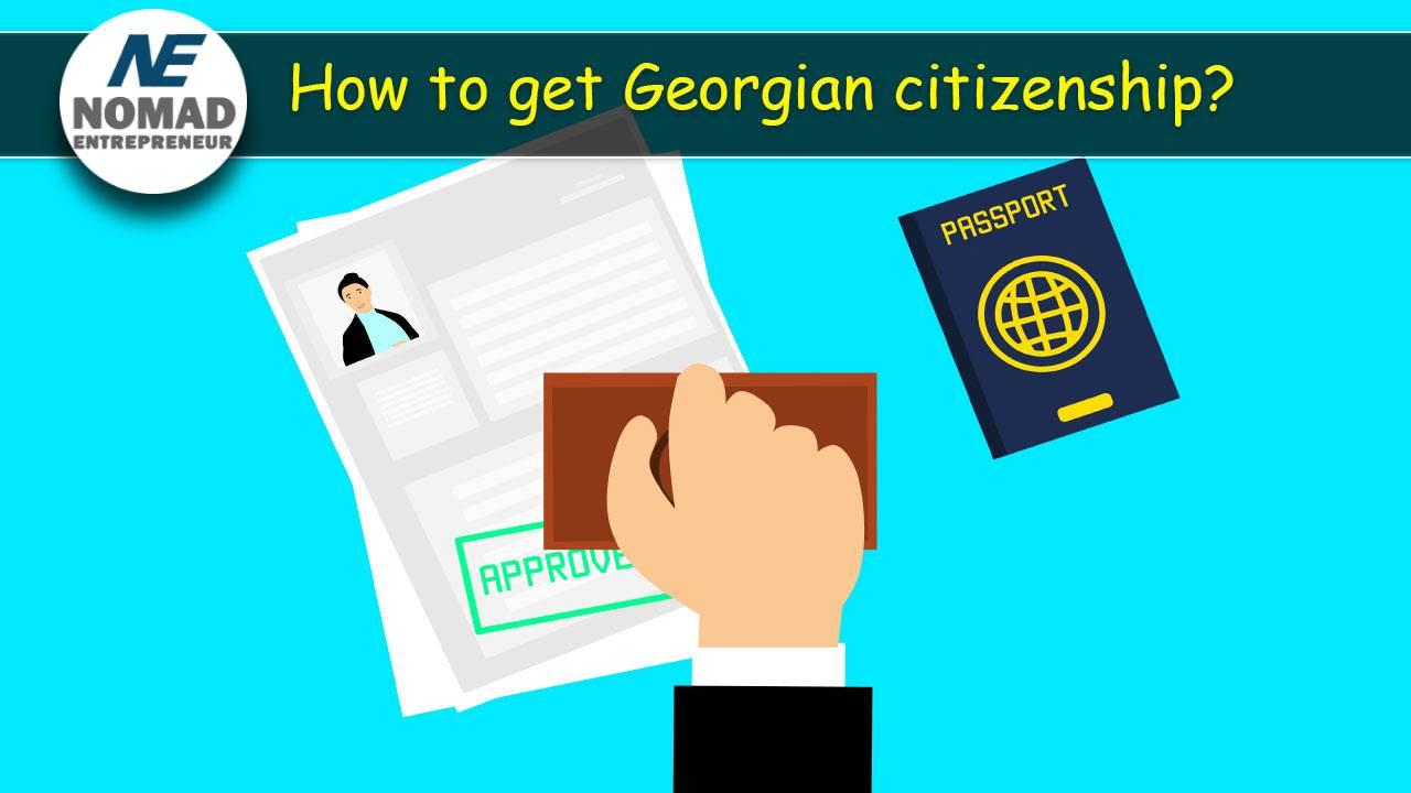 How to get Georgian citizenship