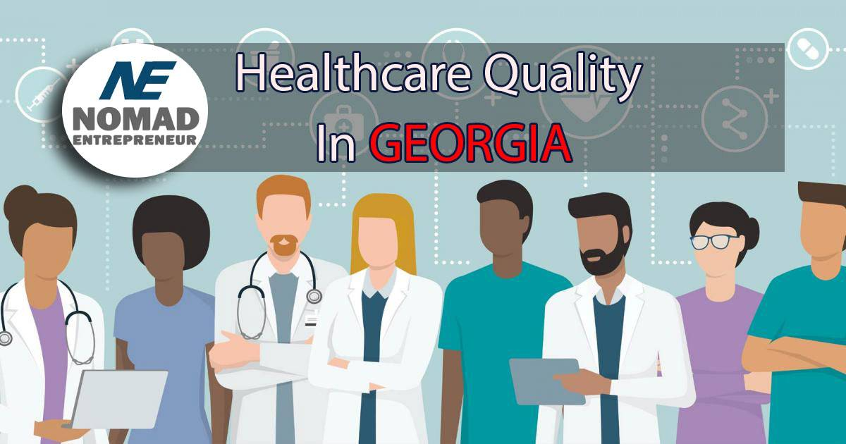 Quality of Healthcare in Georgia