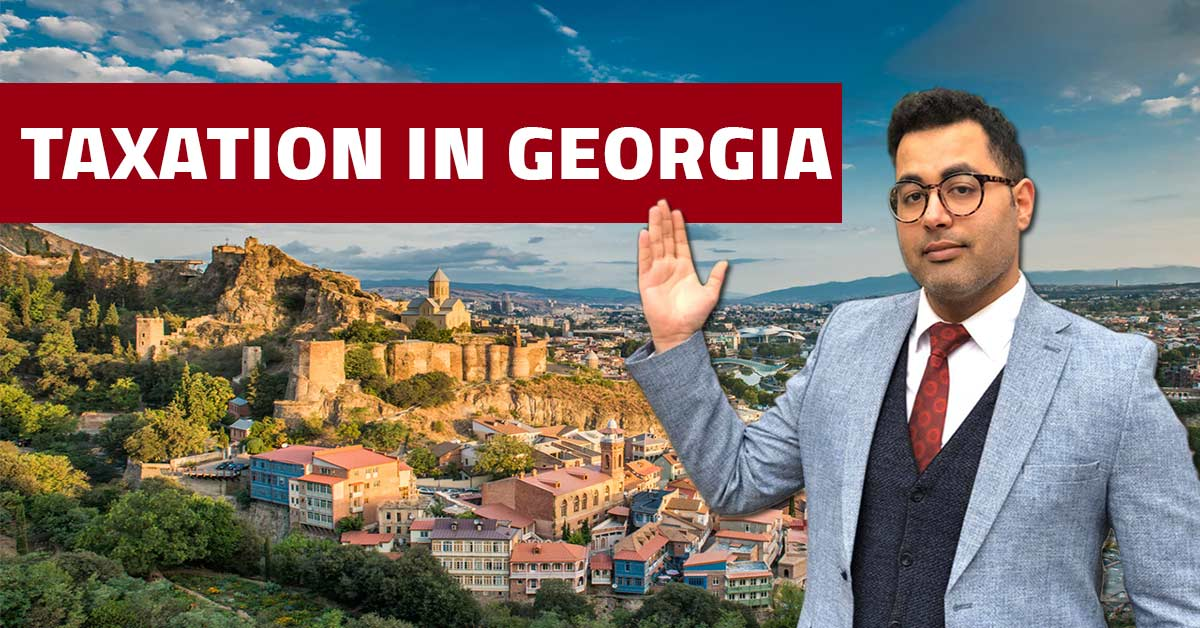 tax in georgia for foreigners