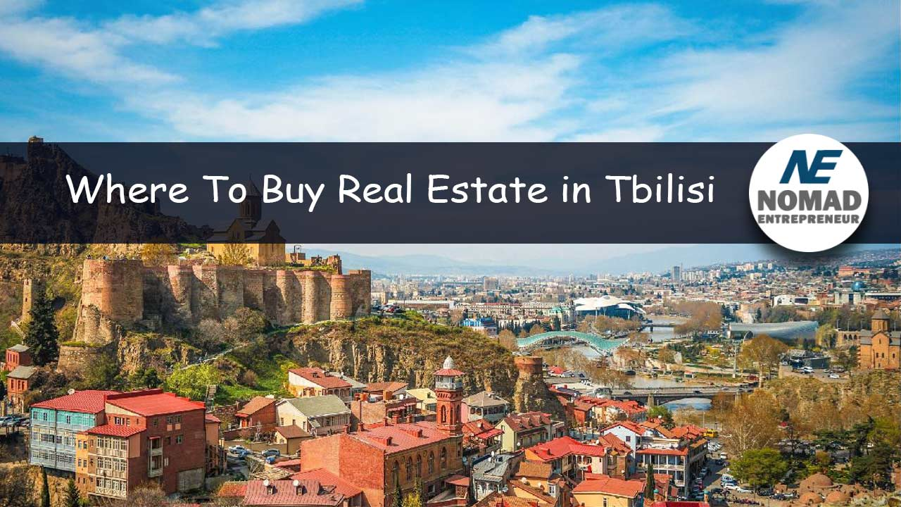 where to invest in real estate in Tbilisi