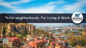 Tbilisi Neighborhoods