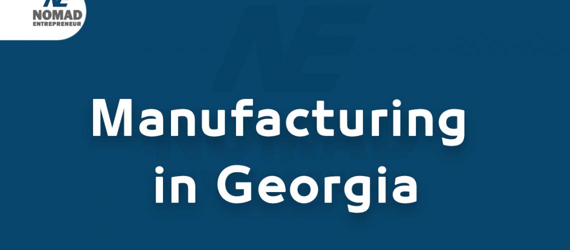 Manufacturing in Georgia