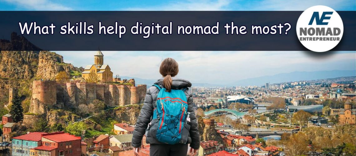 What remote working skills help digital nomad entrepreneurs the most
